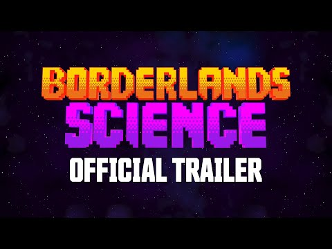 Borderlands 3 - Borderlands Science Official Trailer