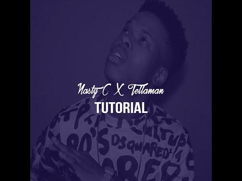 How To Make A Nasty C Type Beat x Tellaman Type Beat (FL STUDIO Tutorial)