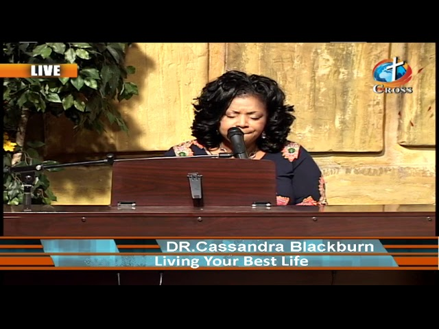 Live your best Life Show Featured With Dr.Cassandra Blackburn 10-23-2019