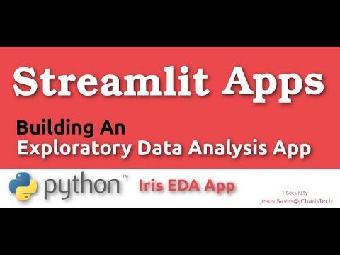 Building  an Iris EDA App with Streamlit and Python