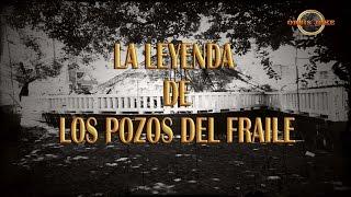 Los Pozos del Fraile en León, Gto (Leyenda)