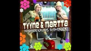 Tyyne ja Martta - Vanhaks kun tulee ihminen
