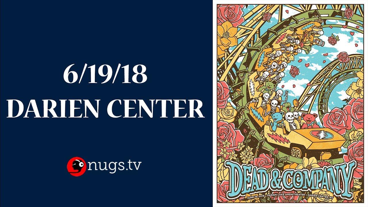 Dead & Company: Live from Darien Lake, NY 6/19/18 Set I Opener - YouTube