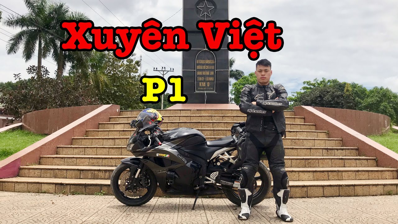 Mô tô PKL CBR600 Phượt Xuyên Việt P1 : Hà Nội - Ngất tại Huế Mộng Mơ