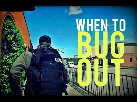 When Should You Bug Out?
