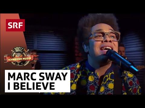 Marc Sway - I Believe - «100% Schweizer Musik – DJ BoBo & Friends»