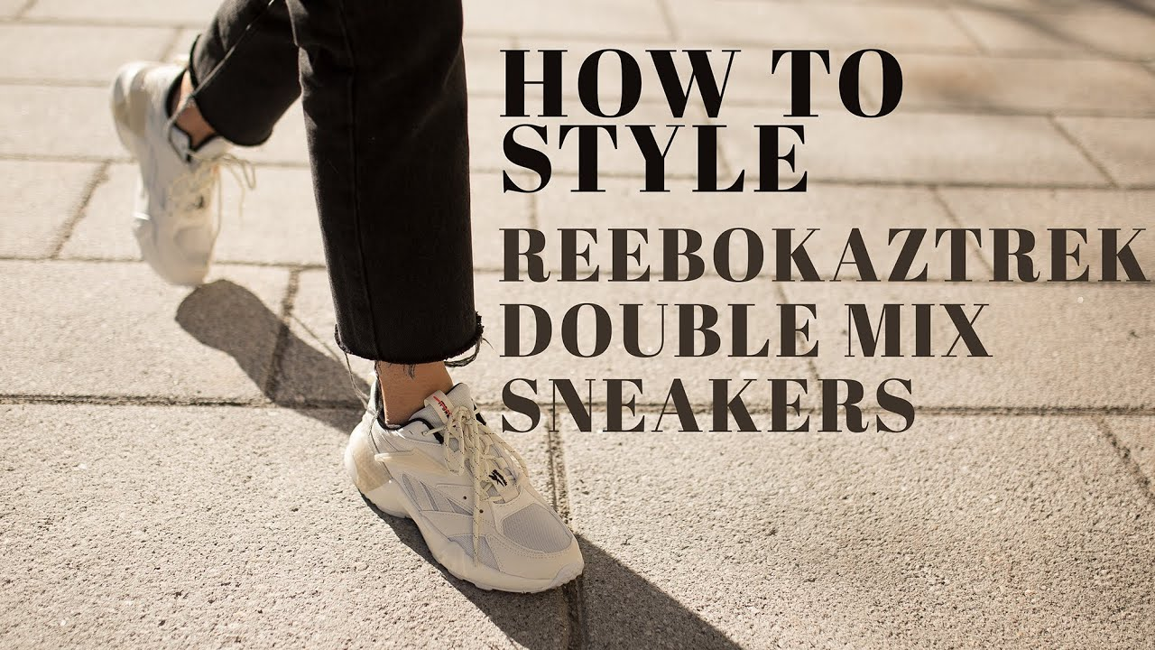 colgante heno Leonardoda  How to Style the Reebok Aztrek Doube Mix Sneakers - Le Temps D'un Café -  YouTube