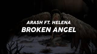 Arash ft. Helena - Broken Angel (1 Hour)