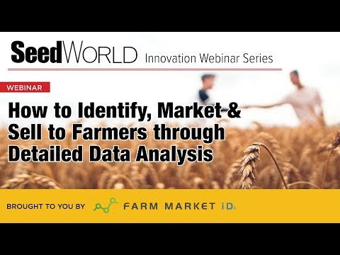 Seed World Innovation Webinar Series: How to Identify, Market & Sell