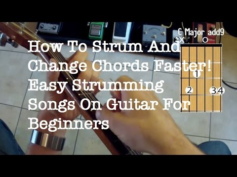 How To Strum And Change Chords At The Same Time How To Practice