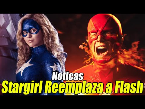 Noticias: The Flash Recorta Temporada, StarGirl Cambia Fecha