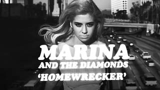 Homewrecker - Marina And The Diamonds