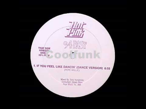 "94 East - If You Feel Like Dancin' (12"" Dance Version 1986)"