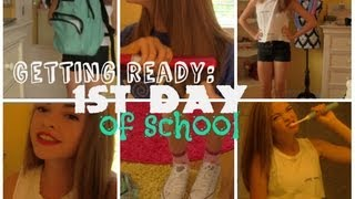 Getting Ready: 1st Day of High School!