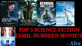 Top 5 Science fiction Tamil dubbed movie's | Abu
