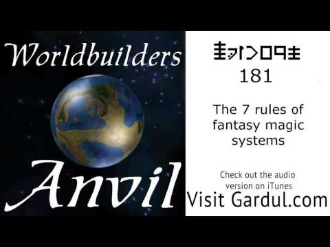 Episode 181 The 7 rules of fantasy magic systems