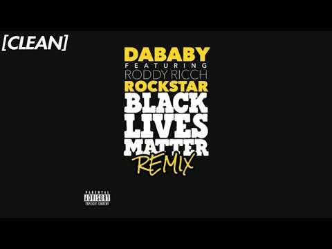 [CLEAN] DaBaby – ROCKSTAR (feat. Roddy Ricch) – BLM Remix