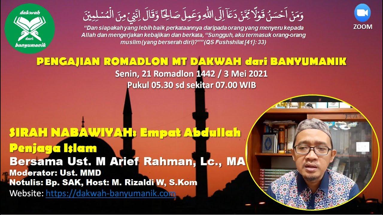 Download MT DdB. ROMADLON HARI 21, SIRAH NABAWIYAH: 4 ABDULLAH PENJAGA ISLAM   UST. M ARIEF RAHMAN, LC. MA