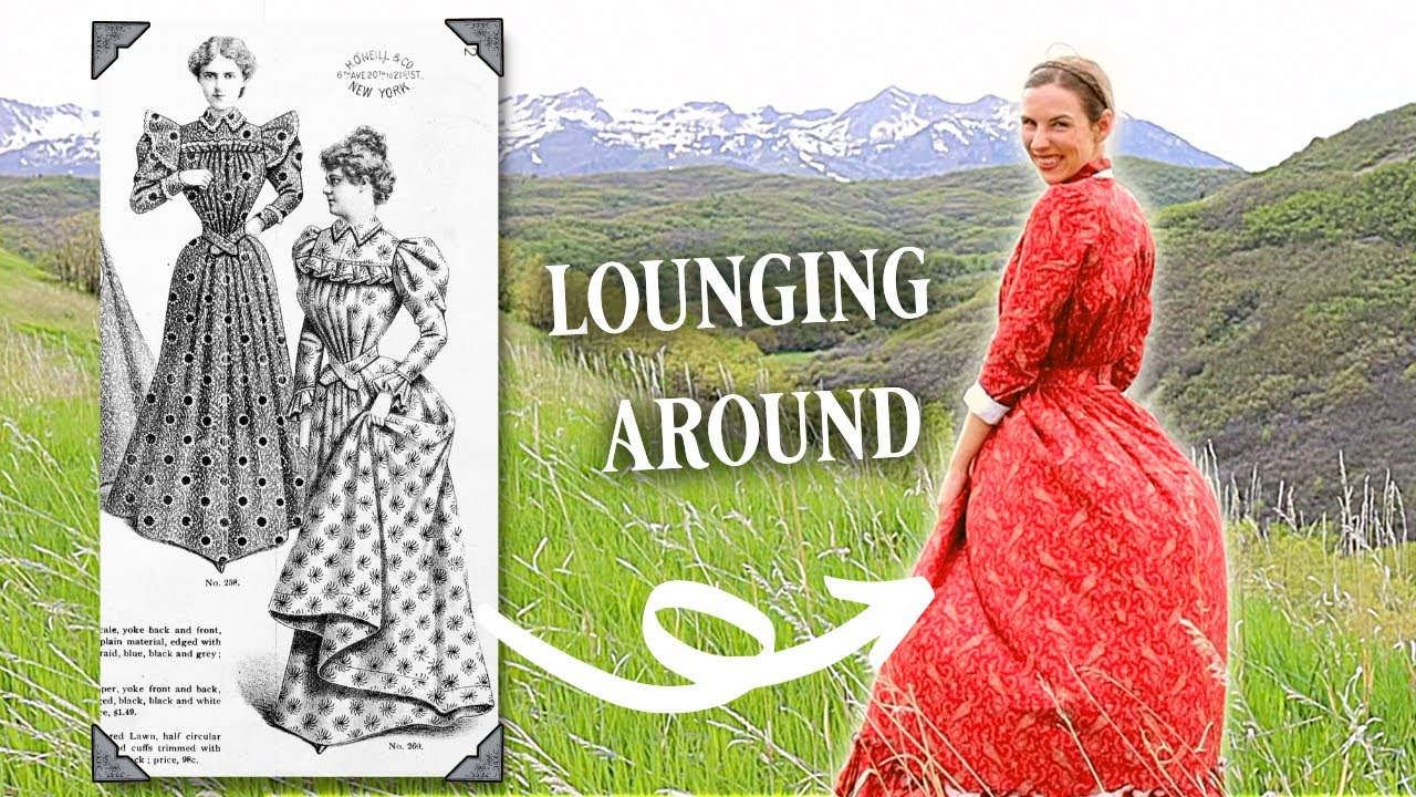 I sewed Victorian loungewear/athleisure and it's super comfy || Historical Sewing & Crocheting