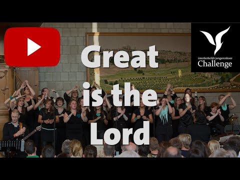 Great is the Lord (2012 version)