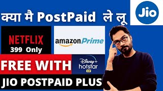 Should You Go For Jio PostPaid Plus Plans For Free Netflix, Amazon Prime Membership & disney Hotstar
