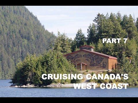 Life is Like Sailing - Cruising Canada's West Coast - Part 7