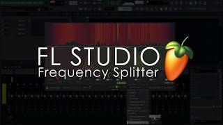 FL STUDIO | Introducing Frequency Splitter