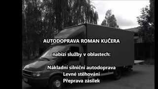 Repeat youtube video Autodoprava Praha Autodoprava Kučera video5