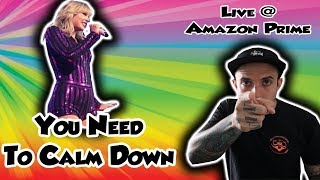 "Taylor Swift ""You Need To Calm Down"" Live Amazon Prime REACTION"