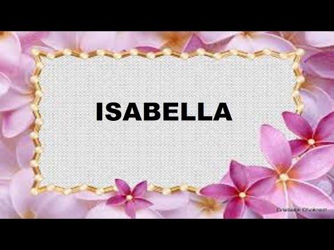 Isabella Significado e Origem do Nome