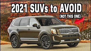 2021 SUVs to AVOID and Better Options