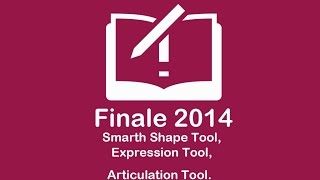 Smart Shape Tool, Expression Tool, Articulations Tool (Finale 2014 Sesión 5)