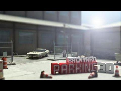 3d backyard игру скачать на parking андроид