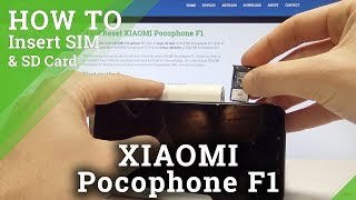 How to Insert Nano SIM on XIAOMI Pocophone F1 - Set Up Micro SD Card