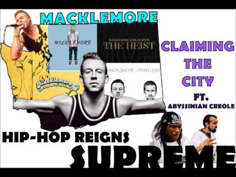 Macklemore - Claiming The City ft. Abyssinian Creole