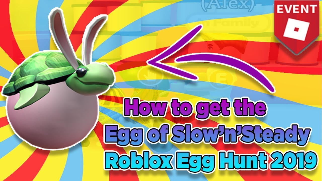 Roblox Easter Egg Hunt 2019 Youtube Roblox Free Kid Games - Egg Of Slow N Slteady In Speed Run 4 Roblox Egg Hunt Event 2019