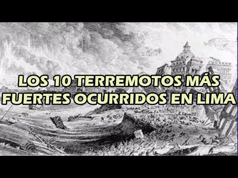 10 Terremotos Más Fuertes Ocurridos En Lima
