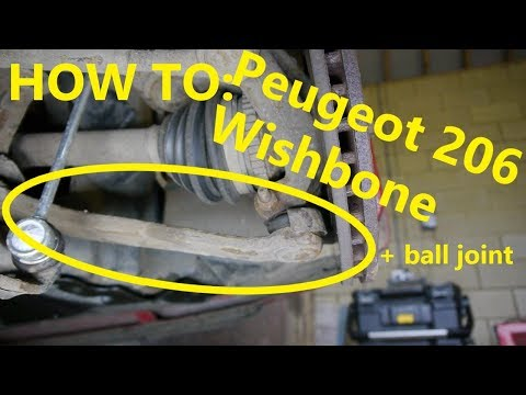 HOW TO: Peugeot 206 wishbone / ball joint