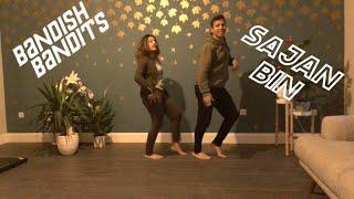 Sajan Bin Dance Cover- Bandish Bandits | Shankar Ehsaan Loy | Shivam,Jonita | Jayesh Pratiksha Dance