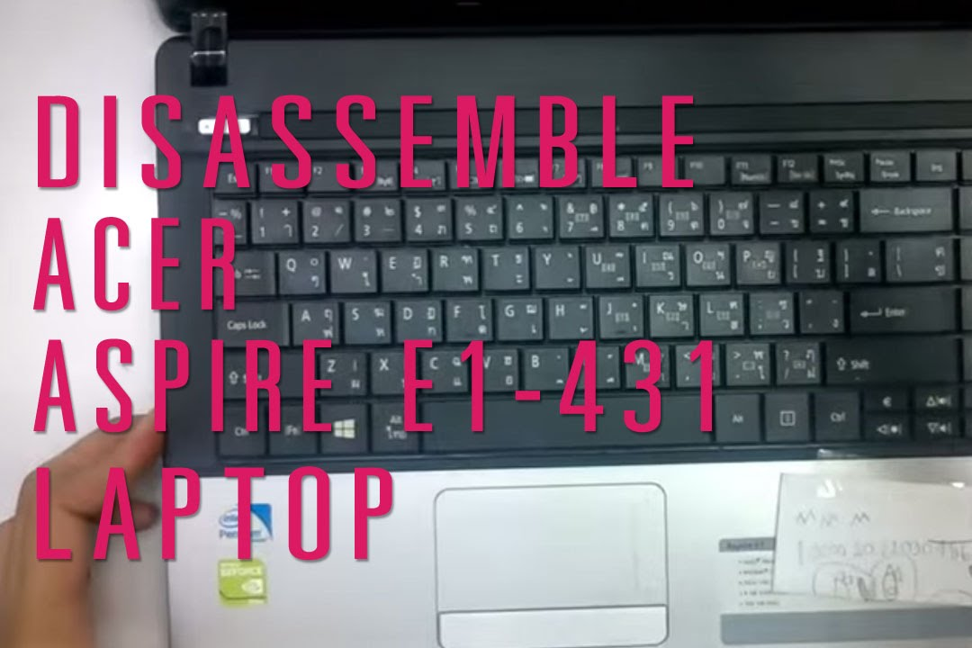 How to take apart/disassemble Acer Aspire E1-431 laptop