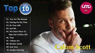 Calum Scott Greatest Hits Full Album Cover 2018 - Top 20 Calum Scott Best Songs