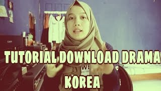 tutorial atau cara download drama korea