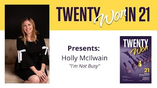I'm NOT Busy with Brave Women Project Founder Holly Mcllwain