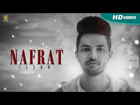 Nafrat | Jesan | Full Song | New Punjabi Songs 2017 | Blue Hawk Productions