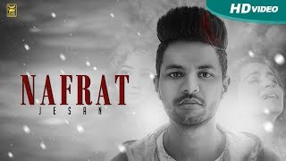 Nafrat | Jesan | Full Song | New Punjabi Songs 2017 | Blue Hawk Productions