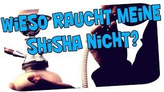WIESO RAUCHT MEINE SHISHA NICHT? TIPPS UND TRICKS FÜR SHISHA ANFÄNGER (Kleines Referat) :D