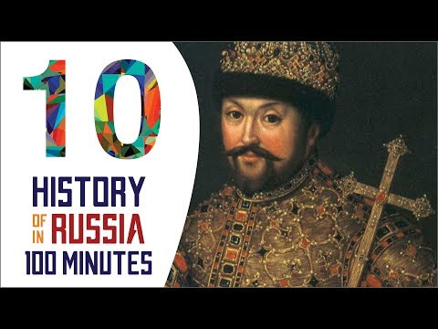 The First Romanovs - History of Russia in 100 Minutes (Part 10 of 36)