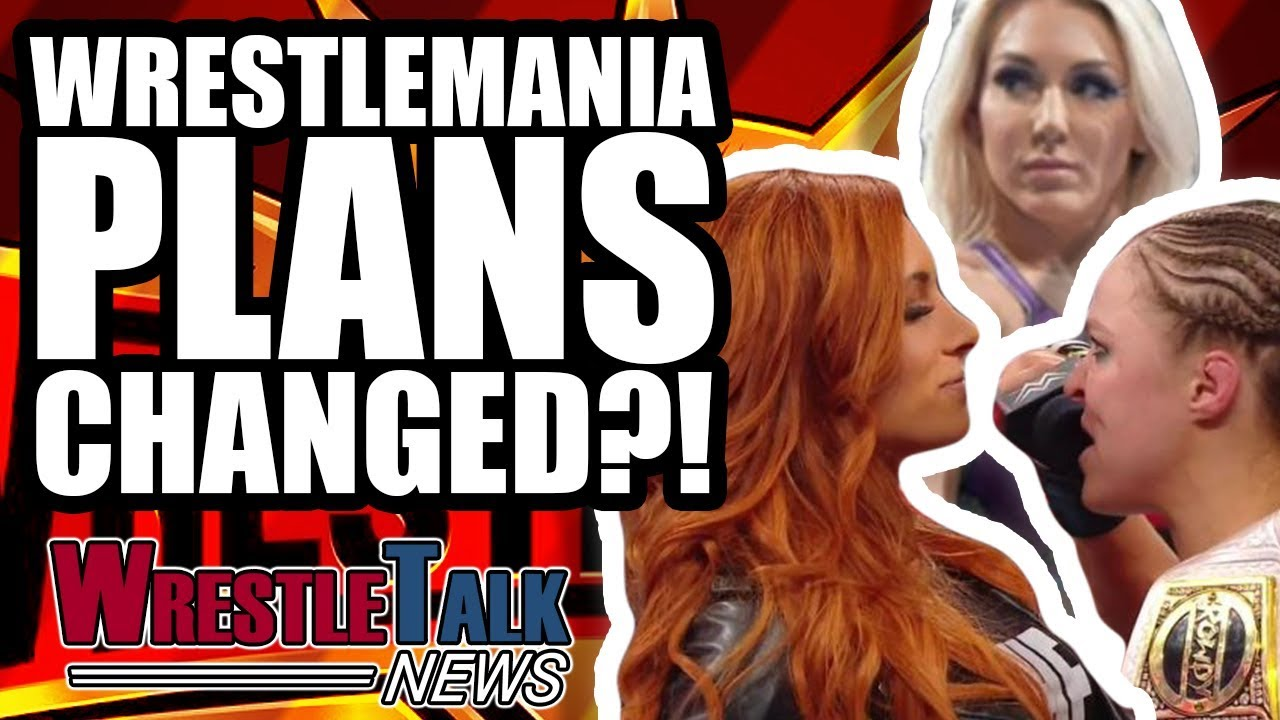 WWE WrestleMania 35 Plans CHANGED?! More UNHAPPY WWE Stars! | WrestleTalk News Feb. 2019