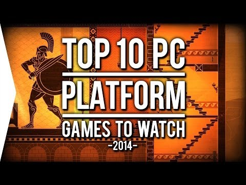 Top 10 PC ►PLATFORMER◄ Games to Watch in 2014!