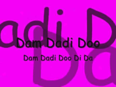 Nightcore:Dam Dadi Doo Lyrics | LyricWiki - lyrics.wikia.com